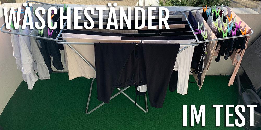 Alle Wäscheständer Im Test Welcher Ist Der Richtige Für Dich